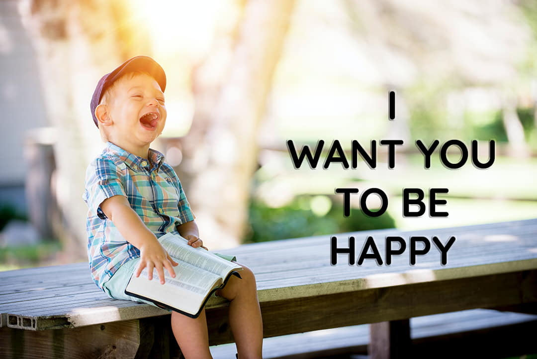 i want you to be happy